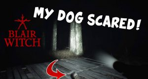 "MY DOG NOT BOUT THIS LIFE! ( FUNNY ""BLAIR WITCH"" #3)"